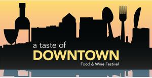 Taste of Downtown Food n wine